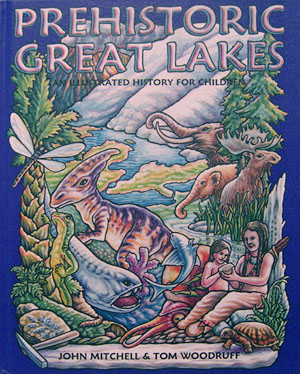 Prehistoric Great Lakes: An Illustrated History for Children